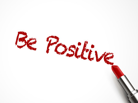 lipstick tube: be positive words written by red lipstick on white background Illustration