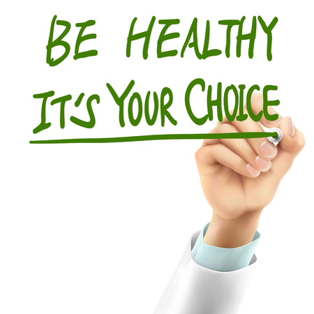 doctor writing be healthy it's your choice words in the air Stock Illustratie