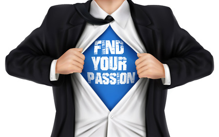 underneath: businessman showing Find your passion words underneath his shirt over white background Illustration