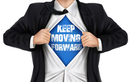 underneath: businessman showing Keep moving forward words underneath his shirt over white background