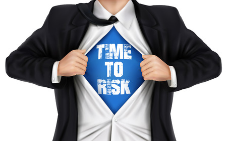 underneath: businessman showing Time to risk words underneath his shirt over white background
