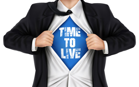 underneath: businessman showing Time to live words underneath his shirt over white background