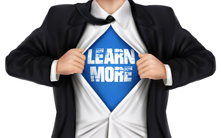 reveal: businessman showing Learn more words underneath his shirt over white background
