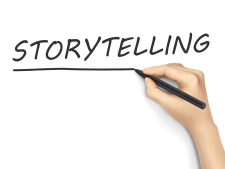 storytelling: storytelling word written by 3d hand over white background Illustration