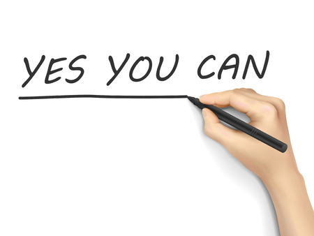 encouragements: yes you can words written by hand on a transparent board Illustration