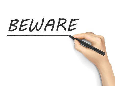 beware: beware word written by hand on white background