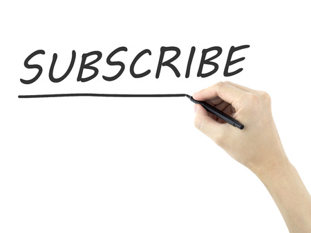 subscribe word written by mans hand on white background photo