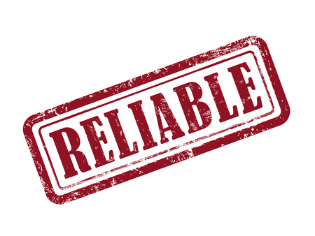reliable: stamp reliable in red over white background