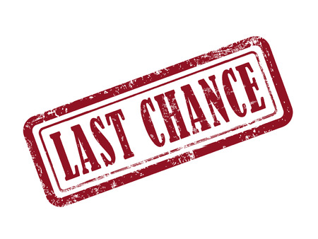 last chance: stamp last chance in red over white background Illustration