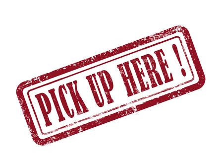 pick up: timbre ramasser ici en rouge sur fond blanc