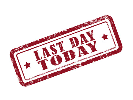 last minute: stamp last day today in red over white background Illustration