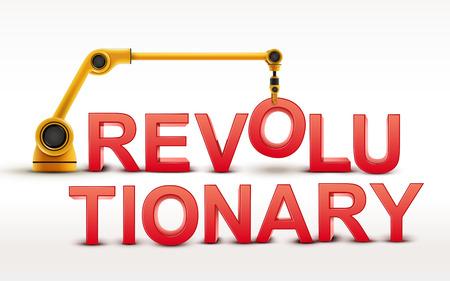 revolutionary: industrial robotic arm building REVOLUTIONARY word on white background Illustration