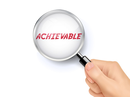 achievable: achievable word showing through magnifying glass held by hand Illustration