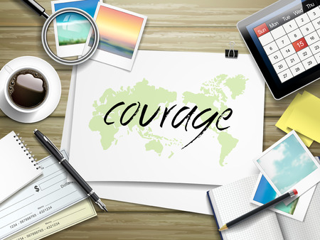 courage: top view of travel items on wooden table with courage word written on paper Illustration
