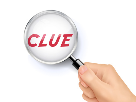 clue: clue word showing through magnifying glass held by hand