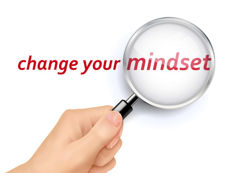 hand held: change your mindset showing through magnifying glass held by hand Illustration