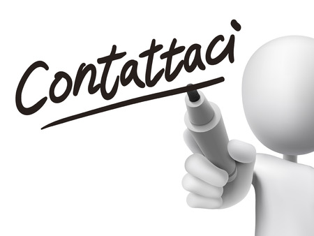 written: Italian words for Contact us written by 3d white man on a transparent board Illustration