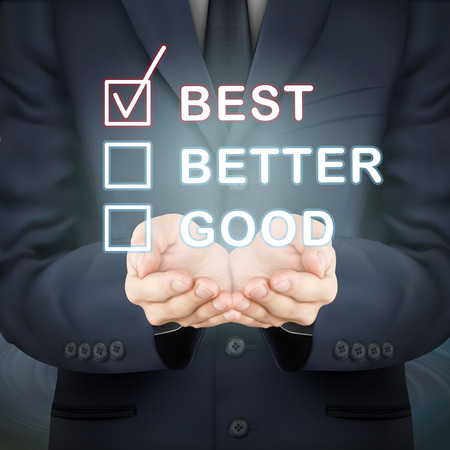 good better best: close-up look at businessman holding evaluation checkbox