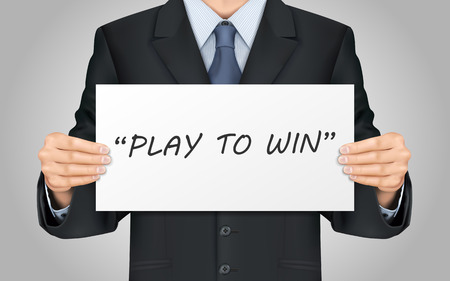 to win: close-up look at businessman holding play to win poster Illustration