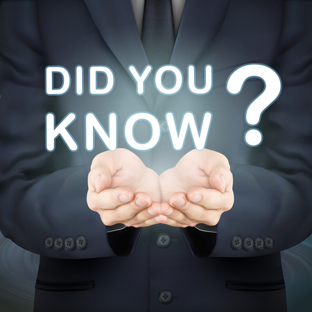 know: close-up look at businessman holding did you know words Illustration