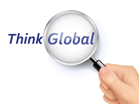 think through: think global words showing through magnifying glass held by hand Illustration