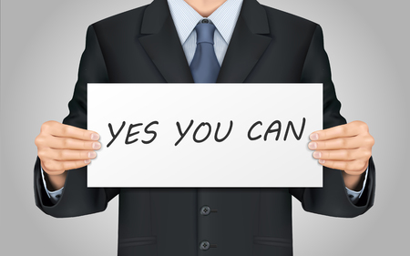 can yes you can: close-up look at businessman holding yes you can poster