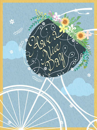 nice day: Have a nice day calligraphy poster design with flowers in bike basket
