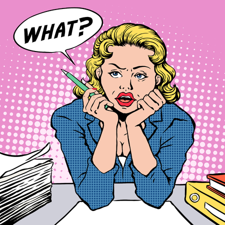 complain: pop art illustration - woman feels confused in the office