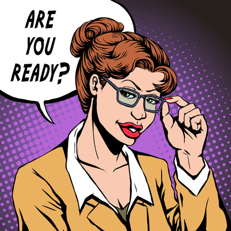 ready: woman asks ARE YOU READY in pop art style