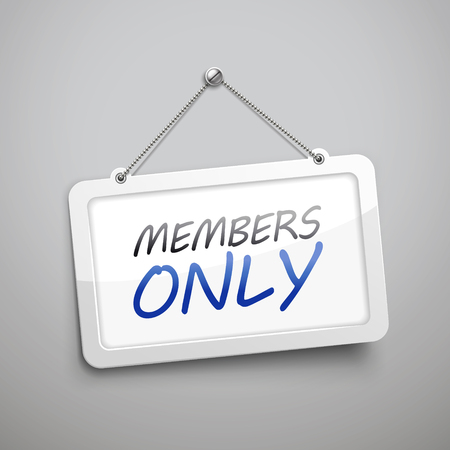 members only: members only hanging sign, 3D illustration isolated on grey wall