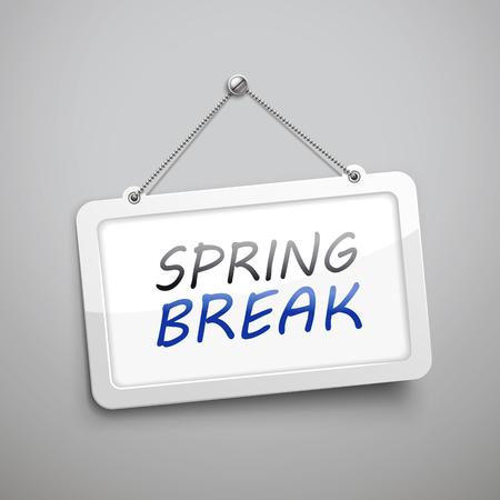 spring break: spring break hanging sign, 3D illustration isolated on grey wall Illustration