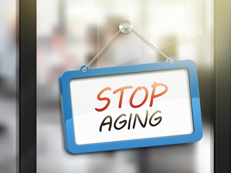 anti aging: stop aging hanging sign, 3D illustration isolated on office glass door