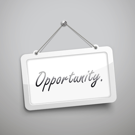 opportunity sign: opportunity hanging sign, 3D illustration isolated on grey wall