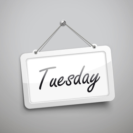 Tuesday hanging sign, 3D illustration isolated on grey wall Illustration