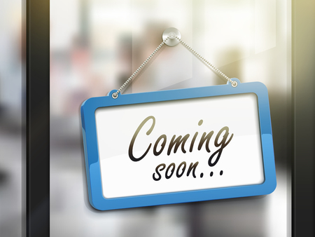 office products: coming soon hanging sign, 3D illustration isolated on office glass door Illustration