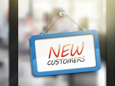 expanding: new customers hanging sign, 3D illustration isolated on office glass door