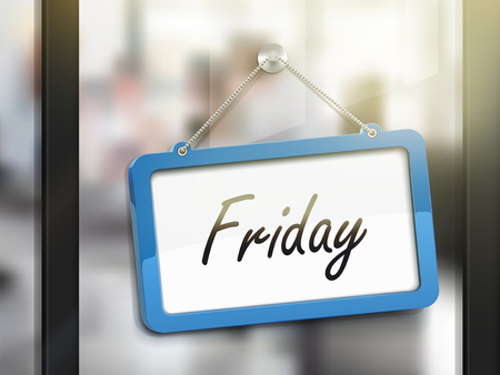 workday: Friday hanging sign, 3D illustration isolated on office glass door