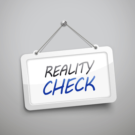 check sign: reality check hanging sign, 3D illustration isolated on grey wall