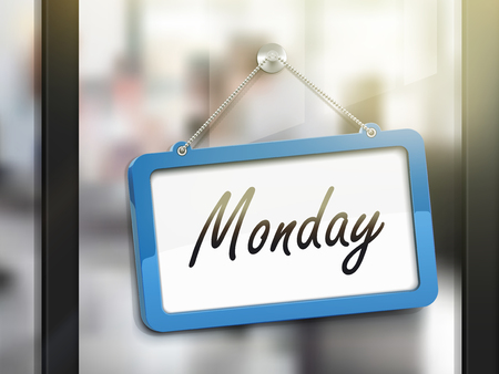 glass door: Monday hanging sign, 3D illustration isolated on office glass door