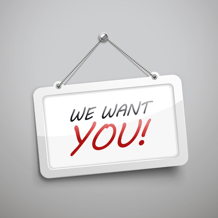 the applicant: we want you hanging sign, 3D illustration isolated on grey wall