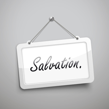 salvation: salvation hanging sign, 3D illustration isolated on grey wall