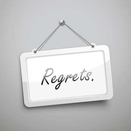 anguish: regrets hanging sign, 3D illustration isolated on grey wall