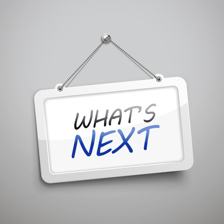 what is next hanging sign, 3D illustration isolated on grey wall
