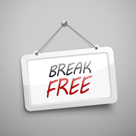 escape plan: break free hanging sign, 3D illustration isolated on grey wall