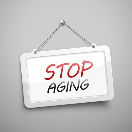 anti aging: stop aging hanging sign, 3D illustration isolated on grey wall
