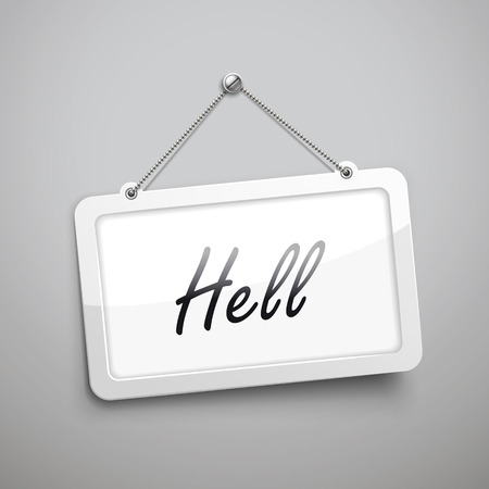 hell: hell hanging sign, 3D illustration isolated on grey wall