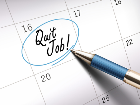 quit: Quit job words circle marked on a calendar by a blue ballpoint pen