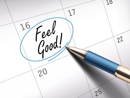ballpoint: Feel good words circle marked on a calendar by a blue ballpoint pen Illustration