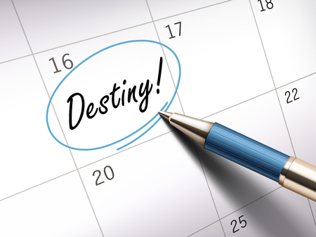 destiny: Destiny words circle marked on a calendar by a blue ballpoint pen