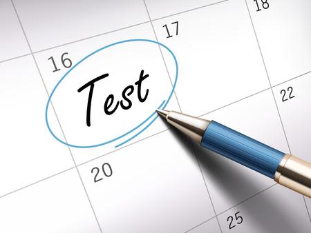 ballpoint: test word circle marked on a calendar by a blue ballpoint pen. 3D illustration